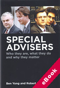 Cover of Special Advisers: Who They Are, What They Do and Why They Matter (eBook)