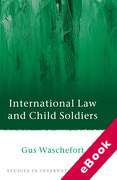 Cover of International Law and Child Soldiers (eBook)