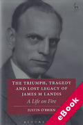 Cover of Triumph, Tragedy and Lost Legacy of James M Landis: A Life on Fire (eBook)