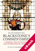 Cover of Re-interpreting Blackstone's Commentaries: A Seminal Text in National and International Contexts (eBook)