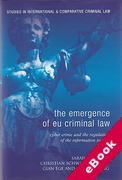 Cover of The Emergence of EU Criminal Law: Cyber Crime and the Regulation of the Information Society (eBook)