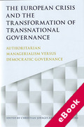 Cover of European Crisis and the Transformation of Transnational Governance: Authoritarian Managerialism versus Democratic Governance (eBook)