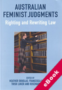 Cover of Australian Feminist Judgments: Righting and Rewriting Law (eBook)