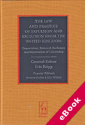 Cover of The Law and Practice of Expulsion and Exclusion from the United Kingdom: Deportation, Removal, Exclusion and Deprivation of Citizenship (eBook)