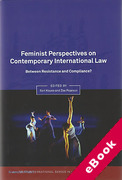 Cover of Feminist Perspectives on Contemporary International Law: Between Resistance and Compliance? (eBook)