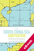 Cover of The South China Sea Arbitration: A Chinese Perspective (eBook)