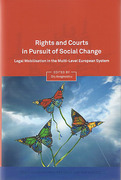 Cover of Rights in Pursuit of Social Change: Legal Mobilisation in the Multi-Level European System