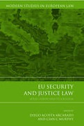 Cover of EU Security and Justice Law: After Lisbon and Stockholm