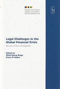Cover of Legal Challenges in the Global Financial Crisis: Bail-Outs, the Euro and Regulation