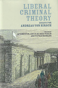 Cover of Liberal Criminal Theory: Essays for Andreas von Hirsch
