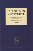 Cover of Fairness in Antitrust: Protecting the Strong from the Weak