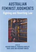 Cover of Australian Feminist Judgments: Righting and Rewriting Law