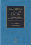 Cover of Criminal Judicial Review: A Practitioner's Guide to Judicial Review in the Criminal Justice System and Related Areas