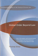 Cover of Global Order Beyond Law: How Information and Communication Technologies Facilitate Relational Contracting in International Trade