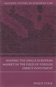 Cover of Shaping the Single European Market in the Field of Foreign Direct Investment