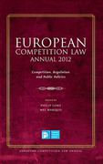 Cover of European Competition Law Annual 2012: Competition, Regulation and Public Policies