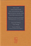 Cover of The Law and Practice of Expulsion and Exclusion from the United Kingdom: Deportation, Removal, Exclusion and Deprivation of Citizenship