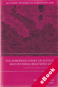 Cover of European Court of Justice and External Relations: Constitutional Challenges (eBook)