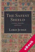 Cover of The Safest Shield: Lectures, Speeches and Essays (eBook)