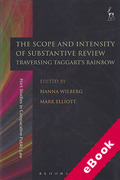 Cover of The Scope and Intensity of Substantive Review: Traversing Taggart's Rainbow (eBook)