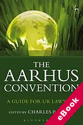 Cover of Aarhus Convention: A Guide for UK Lawyers (eBook)