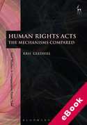 Cover of Human Rights Acts: The Mechanisms Compared (eBook)