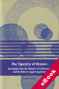 Cover of The Tapestry of Reason: An Inquiry into the Nature of Coherence and its Role in Legal Argument (eBook)