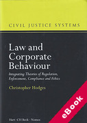 Cover of Law and Corporate Behaviour: Integrating Theories of Regulation, Enforcement, Compliance and Ethics (eBook)
