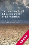 Cover of The Futures of Legal Education and the Legal Profession (eBook)
