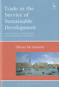 Cover of Trade in the Service of Sustainable Development: Linking Trade to Labour Rights and Environmental Standards