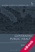 Cover of Governing Public Health: EU Law, Regulation and Biopolitics (eBook)