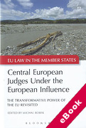 Cover of Central European Judges Under the European Influence: The Transformative Power of the EU Revisited (eBook)
