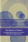 Cover of The Tapestry of Reason: An Inquiry into the Nature of Coherence and its Role in Legal Argument