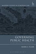 Cover of Governing Public Health: EU Law, Regulation and Biopolitics