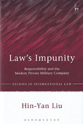 Cover of Law's Impunity: Responsibility and the Modern Private Military Company