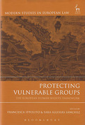Cover of Protecting Vulnerable Groups: The European Human Rights Framework