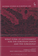 Cover of What Form of Government for the European Union and the Eurozone
