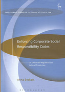 Cover of Enforcing Corporate Social Responsibility Codes: On Global Self-Regulation and National Private Law