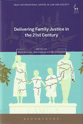 Cover of Delivering Family Justice in the 21st Century