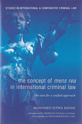 Cover of The Concept of Mens Rea in International Criminal Law: The Case for a Unified Approach
