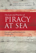 Cover of The Law and Practice of Piracy at Sea: European and International Perspectives