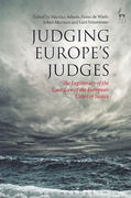 Cover of Judging Europe's Judges: The Legitimacy of the Case Law of the European Court of Justice