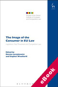 Cover of The Images of the Consumer in EU Law: Legislation, Free Movement and Competition Law (eBook)
