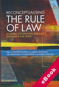 Cover of Reconceptualising the Rule of Law in Global Governance, Resources, Investment and Trade (eBook)
