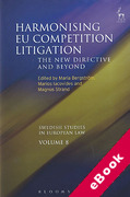 Cover of Harmonising EU Competition Litigation: The New Directive and Beyond (eBook)