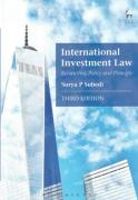 Cover of International Investment Law: Reconciling Policy and Principle