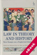 Cover of Law in Theory and History: New Essays on a Neglected Dialogue (eBook)