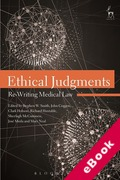 Cover of Ethical Judgments: Re-Writing Medical Law (eBook)