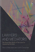 Cover of Lawyers and Mediators: The Brave New World of Services for Separating Families