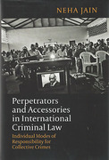 Cover of Perpetrators and Accessories in International Criminal Law: Individual Modes of Responsibility for Collective Crimes
